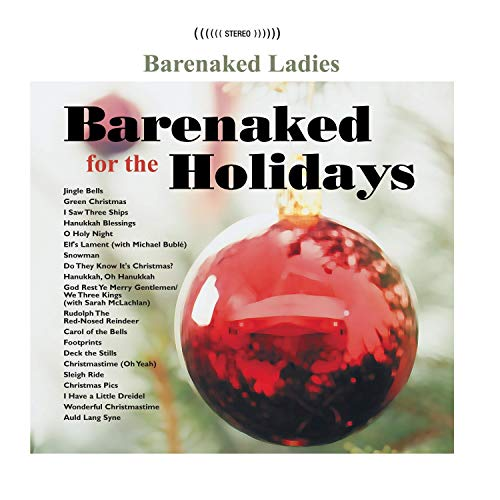 Barenaked Ladies God Rest Ye Merry Gentlemen/We Three Kings feat. Sarah McLachlan