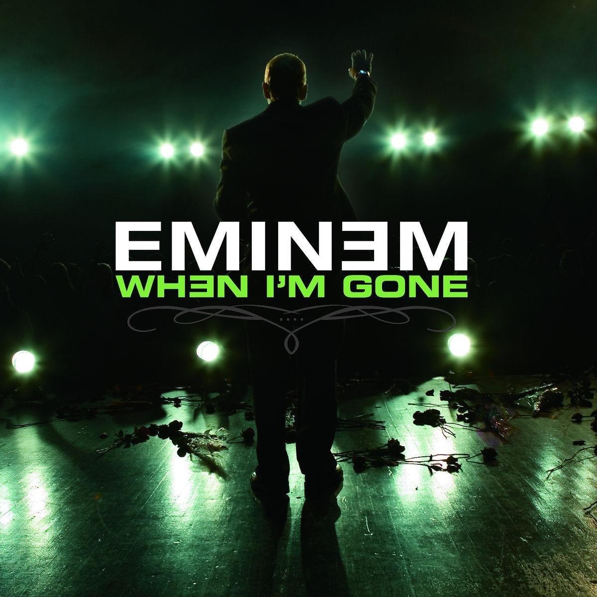 Eminem When I'm Gone
