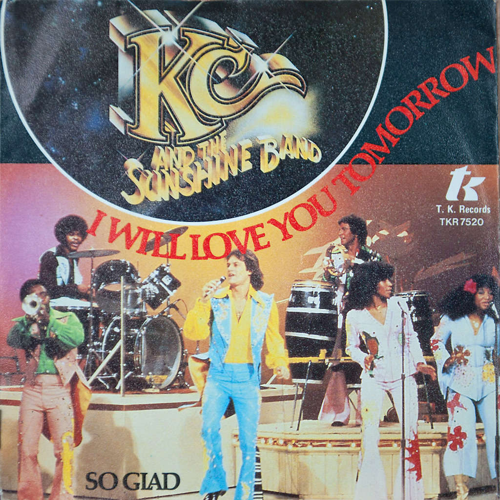 KC & the Sunshine Band I Will Love You Tomorrow