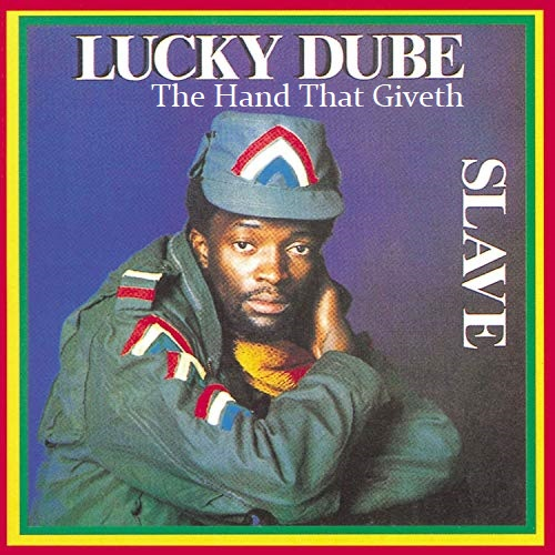 Lucky Dube The Hand That Giveth