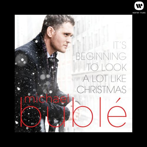 Michael Buble It's Beginning to Look a Lot Like Christmas