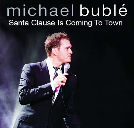 Michael Buble Santa Claus Is Coming to Town