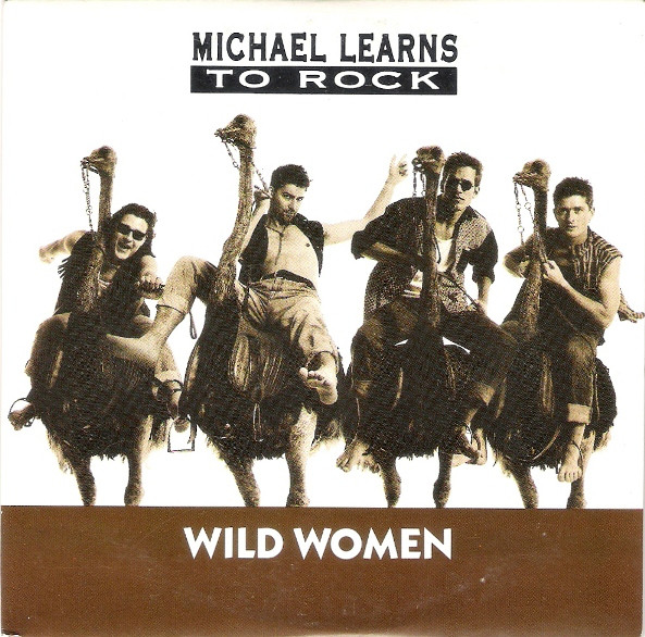 Michael Learns To Rock Wild Women