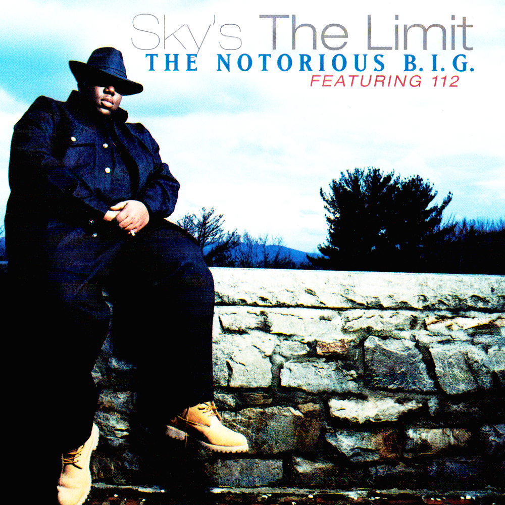 The Notorious BIG Sky's The Limit featuring 112