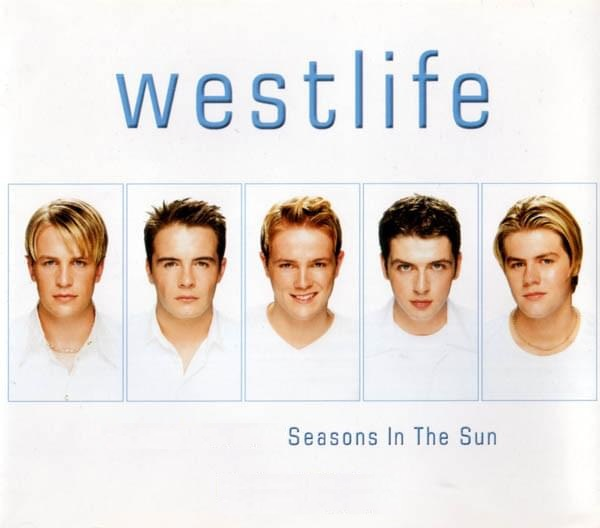 Westlife Seasons In The Sun