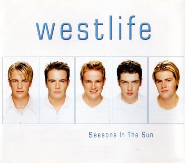 Westlife Seasons In The Sun