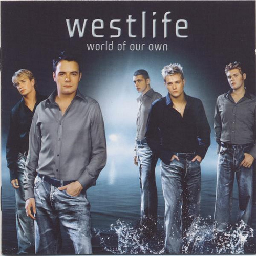 Westlife World Of Our Own