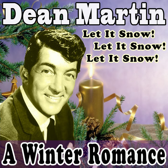 Dean Martin Let It Snow!