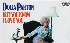 Dolly Parton But You Know I Love You