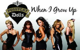 The Pussycat Dolls When I Grow Up
