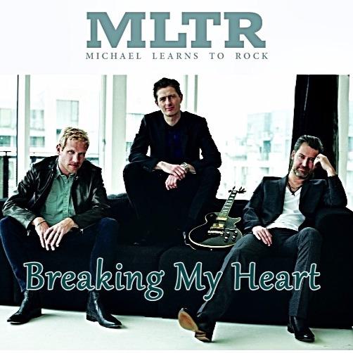 Michael Learns To Rock Breaking My Heart
