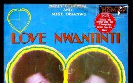 Nelly Uchendu Love Nwantinti