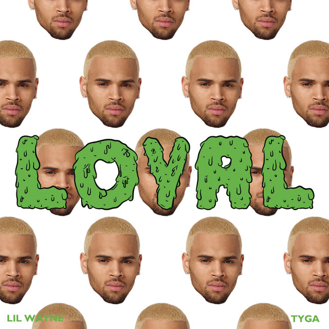 Chris Brown Loyal (ft. Lil Wayne & Tyga)