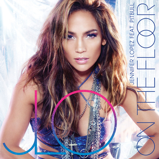 Jennifer Lopez On The Floor (ft. Pitbull)