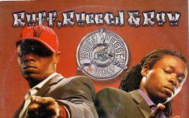 Ruff Rugged & Raw Wetin Dey