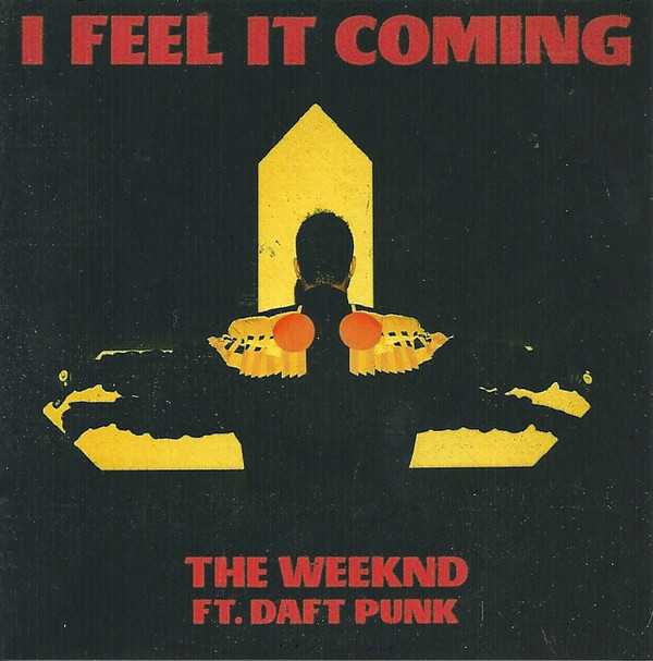 The Weeknd I Feel It Coming (ft. Daft Punk)