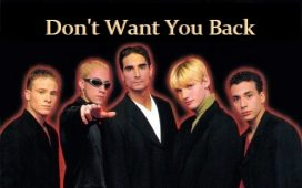 Backstreet Boys Don't Want You Back