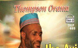 Thompson Oranu Nani Gi Bu Onye M Nwere