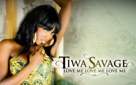 Tiwa Savage Love Me, Love Me, Love Me
